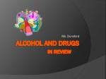 Alcohol and Drugs In Review