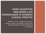 Using adjunctive web/mobile ACT technologies to augment clinical practice