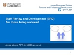 Staff Review and Development (SRD): For those being reviewed
