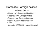 Domestic-Foreign politics interactions
