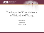 The Impact of Cure Violence in Trinidad and Tobago