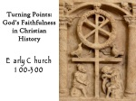 Turning Points: God's Faithfulness in Christian History Early Church 100-300