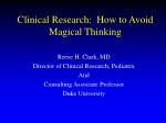 Clinical Research: How to Avoid Magical Thinking