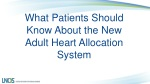 What Patients Should Know About the New A dult Heart Allocation System