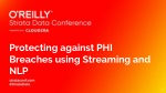Protecting against PHI Breaches using Streaming and NLP