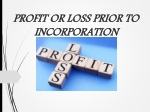 PROFIT OR LOSS PRIOR TO INCORPORATION