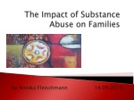 The Impact of Substance Abuse on  Families