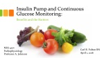Insulin Pump and Continuous Glucose Monitoring: