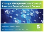 Change Management and Control: Lessons From a Consent Decree