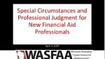 Special Circumstances and Professional Judgment for New Financial Aid Professionals