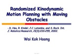 Randomized Kinodynamic Motion Planning with Moving Obstacles