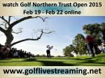 watching Golf Northern Trust Open live on android ios online