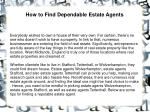 How to Find Dependable Estate Agents