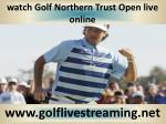 watch 2015 Golf Northern Trust Open live