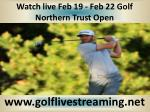 2015 Golf Northern Trust Open live streaming