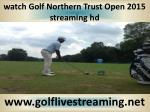 watching Golf Northern Trust Open live online tv