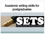 Academic writing skills for postgraduates