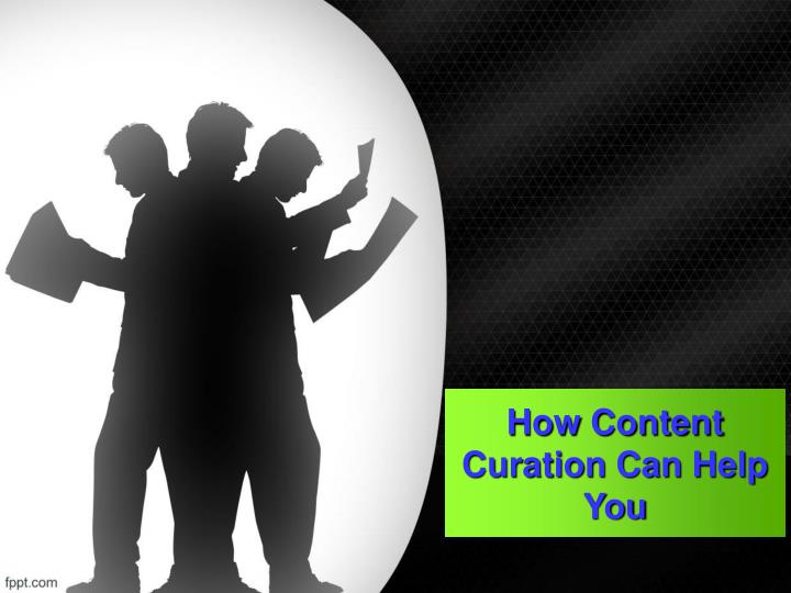 how content curation can help you n.