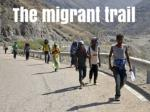 The migrant trail