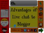 Advantage of Live chat on blogger