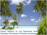 Choose Maldives As Top Honeymoon Destination And Experience