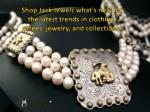 Shop Jack Jewels what's new for the latest trends in clothin