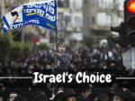Israel's choice