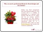 Why you need a professional florist for floral designs and d
