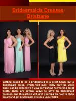 Bridesmaids Dresses Brisbane