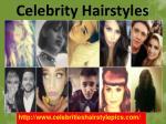 Hairstyles of Celebrities