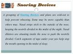 Special Approaches of Snoring Solution