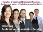 Complete & Customized Professional Translation Services