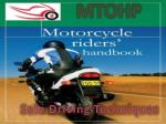 Safe & Defense Driving Techniques for Riders