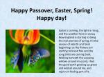 Happy Passover, Easter, Spring! Happyday!