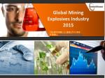 Global Mining Explosives Industry Size, Share, Market Trends