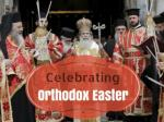 Celebrating Orthodox Easter
