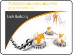 TACTICS OF LINK BUILDING FOR QUALITY TRAFFIC