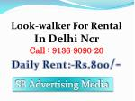 Lookwalker, iwalker, look walker Activity in Delhi Ncr,91369