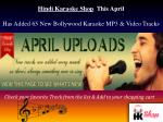New Bollywood Karaoke MP3 & Video Tracks Added for April Mon