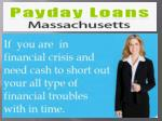 Payday Loans Massachusetts- Easy And Fast Financail Services