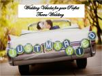 Wedding Vehicles for your Perfect Theme Wedding