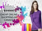 Cheap Online Shopping in Canada - Sheniko Beauty Store
