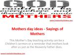 Mothers day ideas - Sayings of Mothers