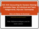 ACC 400 (Accounting for Decision Making) Complete Class Al