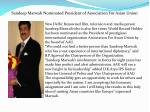 Sandeep Marwah Nominated President of Association For Asian