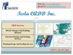 Tesla CADD Inc. is delivering you quality MEP Services
