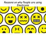 Reasons on why People are using Emoticons