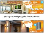 LED Lights: Weighing the Pros and Cons