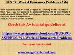 BUS 591 Week 4 Homework Problems (Ash)