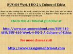 BUS 610 Week 4 DQ 2 A Culture of Ethics